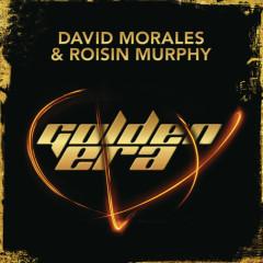 Golden Era - David Morales, Roisin Murphy