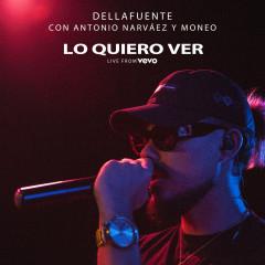 Lo Quiero Ver (Live from VEVO, Mad '18) - DELLAFUENTE, Antonio Narvaéz, Moneo