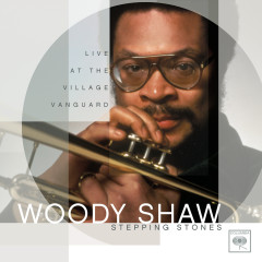 Stepping Stones: Live At The Village Vanguard - Woody Shaw