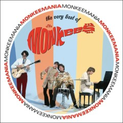 Monkeemania: The Very Best of The Monkees - The Monkees