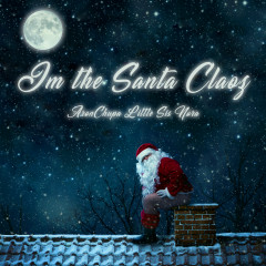 I'm the Santa Claoz - AronChupa