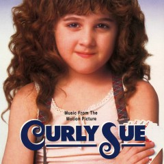 Curly Sue (Music From The Motion Picture) - Georges Delerue