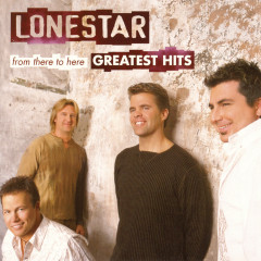 The Greatest Hits - Lonestar