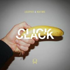 Click Clack - LoudPvck, NGHTMRE