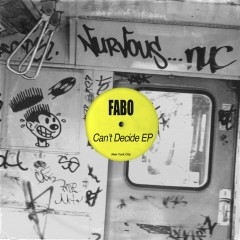 Can't Decide EP - Fabo