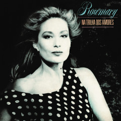 Na trilha dos amores - Rosemary