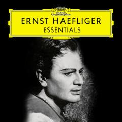 Ernst Haefliger: Essentials - Ernst Haefliger