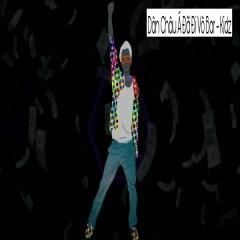 Dân Châu Á Đã Đi Vô Bar (Single) - Kidz