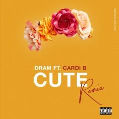 Cute (Remix) [feat. Cardi B] - DRAM, Cardi B