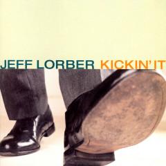 Kickin' It - Jeff Lorber