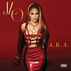 A.K.A. (Deluxe) - Jennifer Lopez
