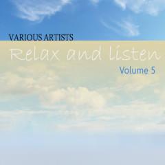 Relax & Listen Vol 5 - Various Artists