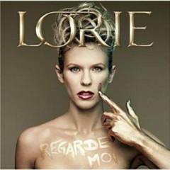 Regarde Moi - Lorie