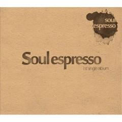 Soul Espresso 1st Single Album