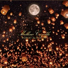 Mellow Candle - Robert De Boron