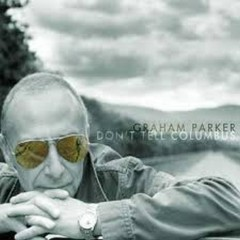 Don't Tell Columbus - Graham Parker