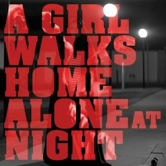 A Girl Walks Home Alone At Night OST