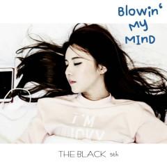 Blowin' My Mind