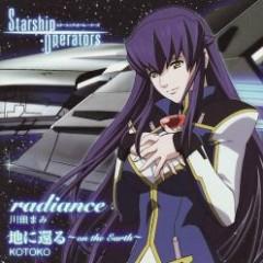 radiance / Chi ni Kaeru ~on the Earth~