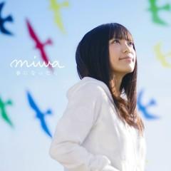 春になったら (Haru ni Nattara) - Miwa