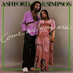 Come As You Are - Ashford & Simpson