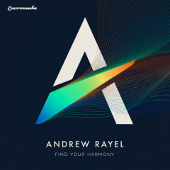 Find Your Harmony - Andrew Rayel
