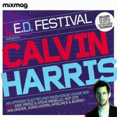 L.E.D. Festival Presents Calvin Harris