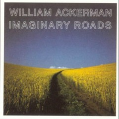 Imaginary Roads (CD2) - William Ackerman