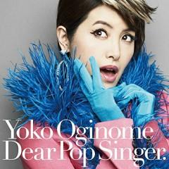 Dear Pop Singer - Yoko Oginome