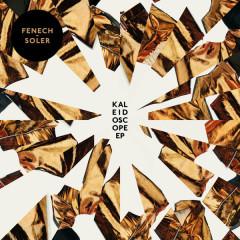 Kaleidoscope (EP) - Fenech-Soler