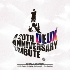 DEUX 20th Anniversary Tribute Album Part.3