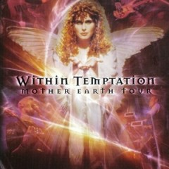 Mother Earth (Limited Edition) - Within Temptation