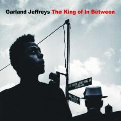 The King Of In Between - Garland Jeffreys
