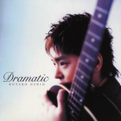 Dramatic - Kotaro Oshio