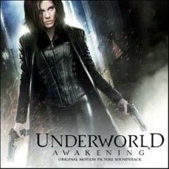 Underworld Awakening (Original Score) [Part 1] - Paul Haslinger