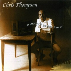 Do Nothing Till You Hear From Me - Chris Thompson
