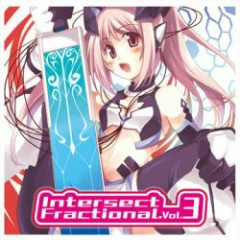 Intersect Fractional Vol.3 - Otaku Record
