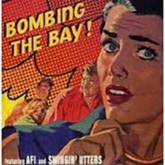 Bombing The Bay (EP) - AFI