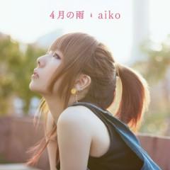 4月の雨 (Shigatsu no Ame)  - Aiko