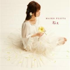 ねぇ (Nee) - Fujita Maiko