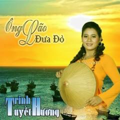 Ông Lão Đưa Đò - Trinh Tuyết Hương