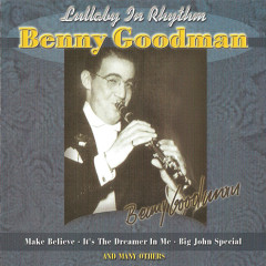 The King Of Swing (1928-1949): Lullaby In Rhythm