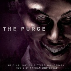 The Purge OST (Pt.1) - Nathan Whitehead