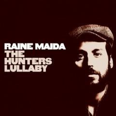The Hunters Lullaby - Raine Maida