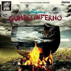 Gumbo Inferno - The Cro-Magnons