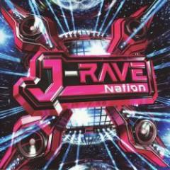 J-RAVE Nation - S2TB Recording