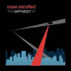 The Happiness (EP) - Cause And Effect