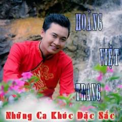 Những Ca Khúc Đặc Sắc Của Hoàng Việt Trang