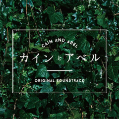 Cain and Abel Original Soundtrack - Yugo Kanno