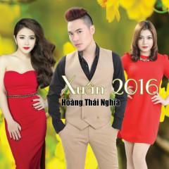 Xuân 2016 - Hoàng Thái Nghĩa,Xuân Nghi,Ngọc Trâm ((The Voice))